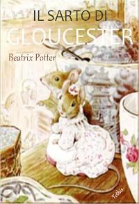 Cover Il sarto di Gloucester