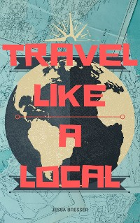 Cover Travel Like A Local
