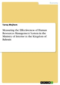 Cover Measuring the Effectiveness of Human Resources Management System in the Ministry of Interior in the Kingdom of Bahrain