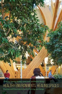 Cover Healthy Environments, Healing Spaces