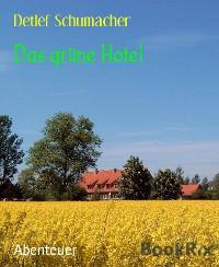 Cover Das grüne Hotel