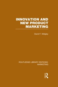 Cover Innovation and New Product Marketing (RLE Marketing)