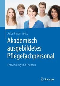 Cover Akademisch ausgebildetes Pflegefachpersonal