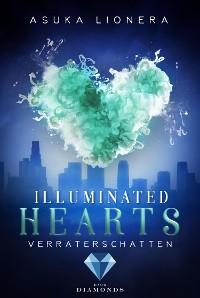 Cover Illuminated Hearts 3: Verräterschatten