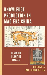 Cover Knowledge Production in Mao-Era China