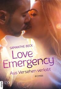 Cover Love Emergency - Aus Versehen verlobt