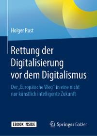 Cover Rettung der Digitalisierung vor dem Digitalismus