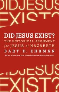 Cover Did Jesus Exist?
