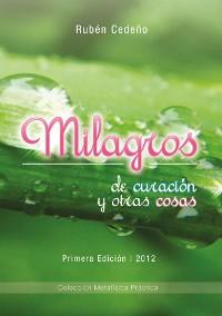 Cover Milagros de Curación y otras cosas