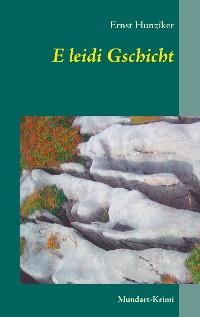 Cover E leidi Gschicht