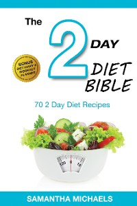 Cover 2 Day Diet: Top 70 Recipes (With Diet Diary & Workout Journal)