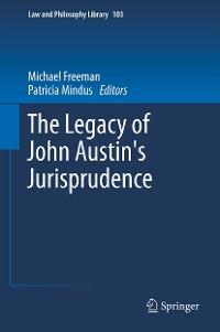 Cover The Legacy of John Austin's Jurisprudence