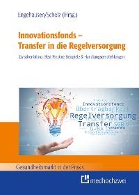 Cover Innovationsfonds – Transfer in die Regelversorgung