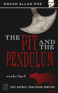 Cover The Pit and the Pendulum - Unabridged