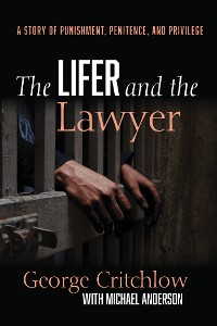 Cover The Lifer and the Lawyer
