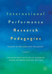 Cover International Performance Research Pedagogies