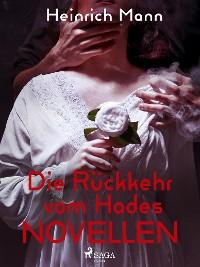 Cover Die Rückkehr vom Hades - Novellen