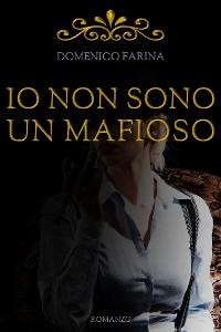 Cover Io Non Sono Un Mafioso