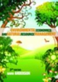 Cover Environmental Economics and Natural Resource Management Third Edition