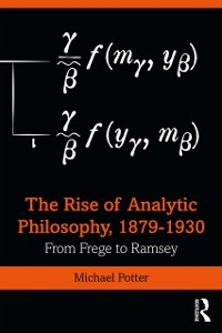Cover Rise of Analytic Philosophy, 1879-1930