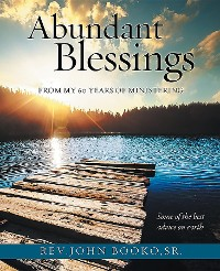 Cover Abundant Blessings From 60 years of Ministering