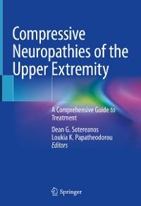 Cover Compressive Neuropathies of the Upper Extremity