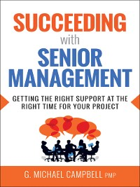 Cover Succeeding with Senior Management