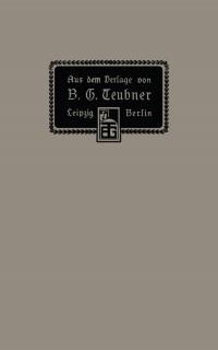 Cover Aus dem Verlage von B. G. Teubner in Leipzig und Berlin