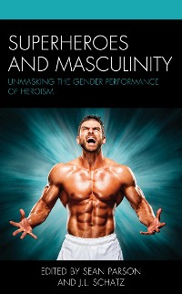 Cover Superheroes and Masculinity