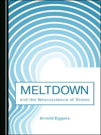 Cover Meltdown and the Neuroscience of Stress