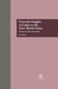 Cover From the Knights of Labor to the New World Order