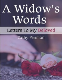 Cover A Widow's Words: Letters to My Beloved