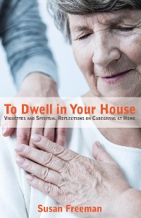 Cover To Dwell in Your House
