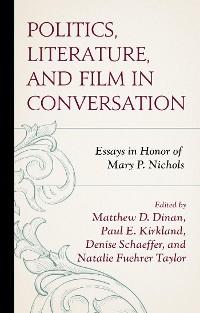 Cover Politics, Literature, and Film in Conversation