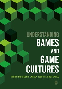Cover Understanding Games and Game Cultures