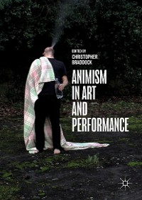 Cover Animism in Art and Performance