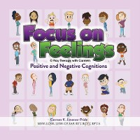 Cover Focus on Feelings® Positive and Negative Cognitions