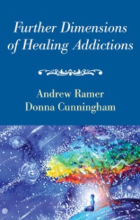 Cover Further Dimensions of Healing Addictions