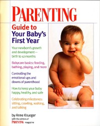 Cover Parenting Guide to Your Baby's First Year