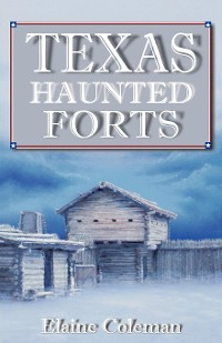 Cover Texas Haunted Forts