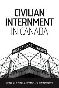 Cover Civilian Internment in Canada