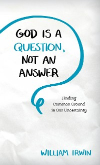 Cover God Is a Question, Not an Answer