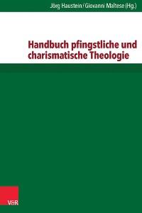 Cover Handbuch pfingstliche und charismatische Theologie