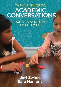 Cover The K-3 Guide to Academic Conversations