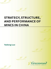Cover Strategy, Structure, and Performance of MNCs in China