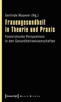 Cover Frauengesundheit in Theorie und Praxis