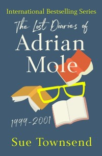 Cover Lost Diaries of Adrian Mole, 1999-2001