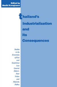 Cover Thailand's Industrialization and its Consequences