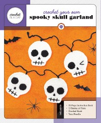 Cover Crochet Your Own Spooky Skull Garland