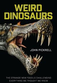 Cover Weird Dinosaurs